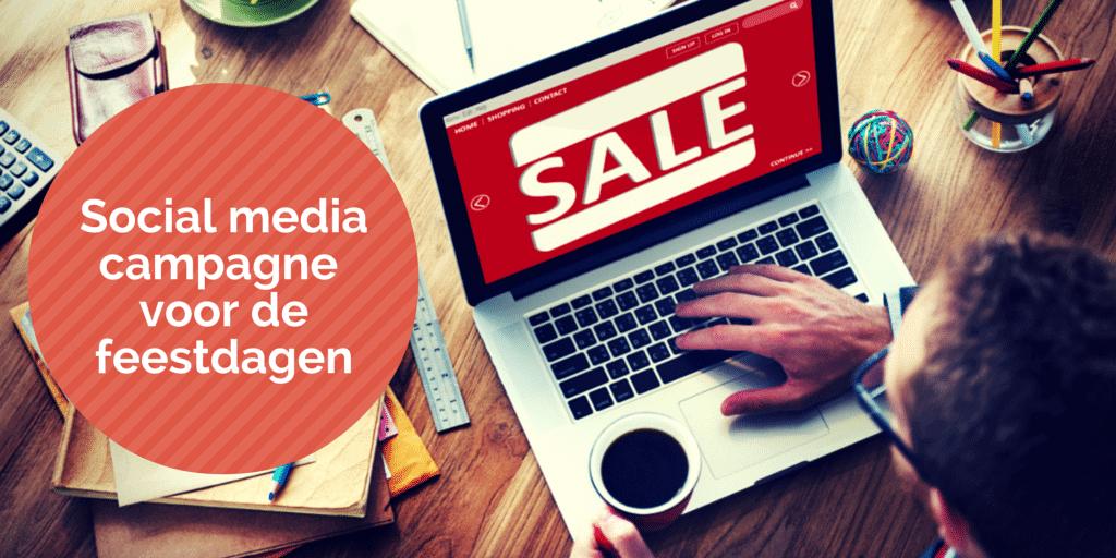 In 7 stappen jouw social-mediacampagne voor de feestdagen